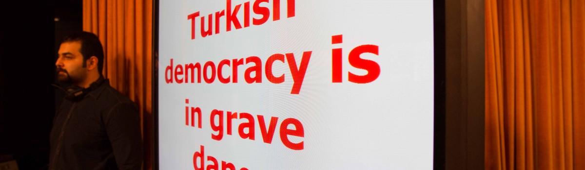 Turkish democracy is in grave danger